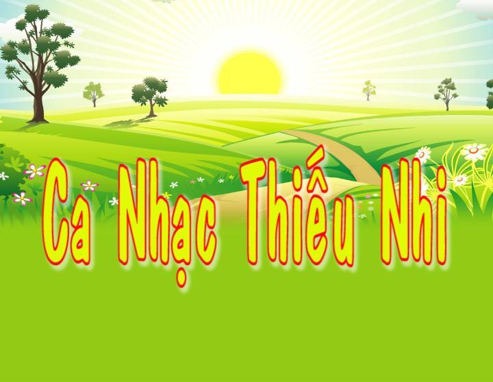 Ca nhạc thiếu nhi 30-11-2014