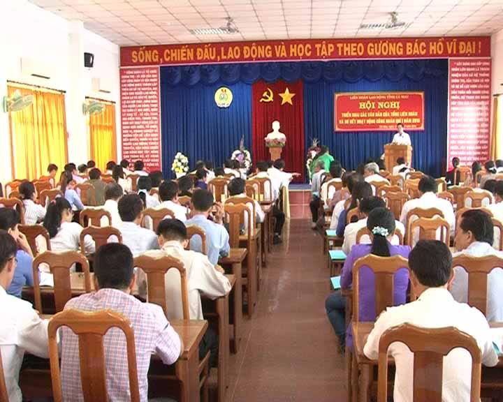 Hội nghị triển khai các văn bản của Tổng Liên đoàn