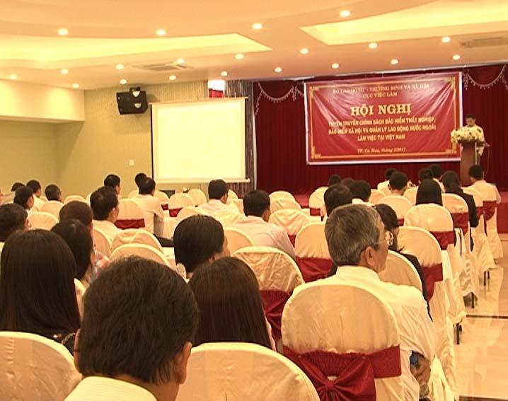 Hội nghị tuyên truyền về chính sách bảo hiểm thất nghiệp