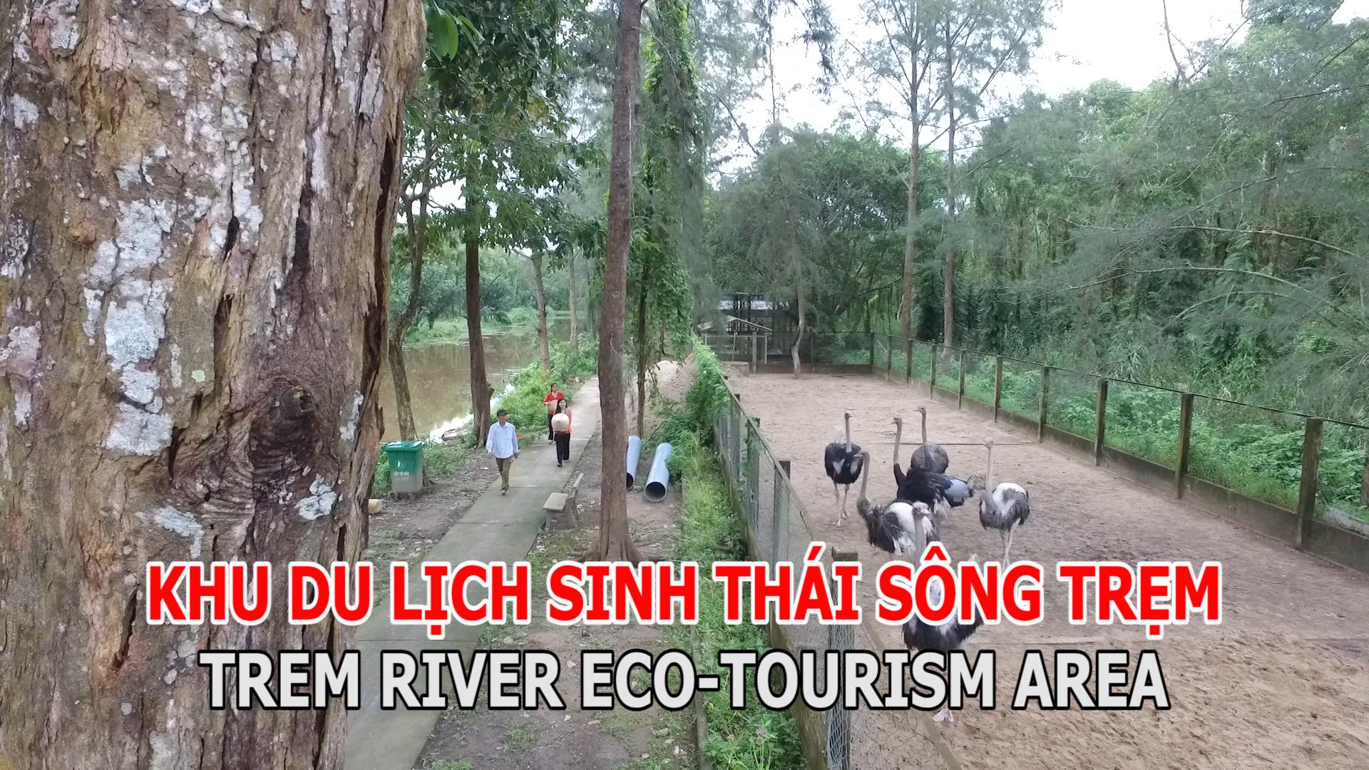 Khu du lịch sinh thái Sông Trẹm