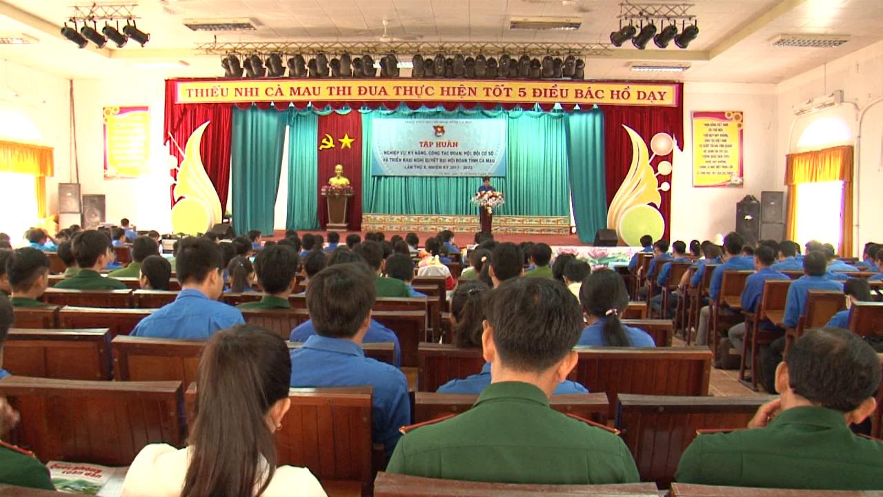 Tập huấn nghiệp vụ kỹ năng công tác Đoàn - Hội - Đội