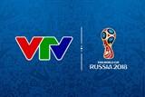 VTV chính thức có bản quyền FIFA World Cup 2018