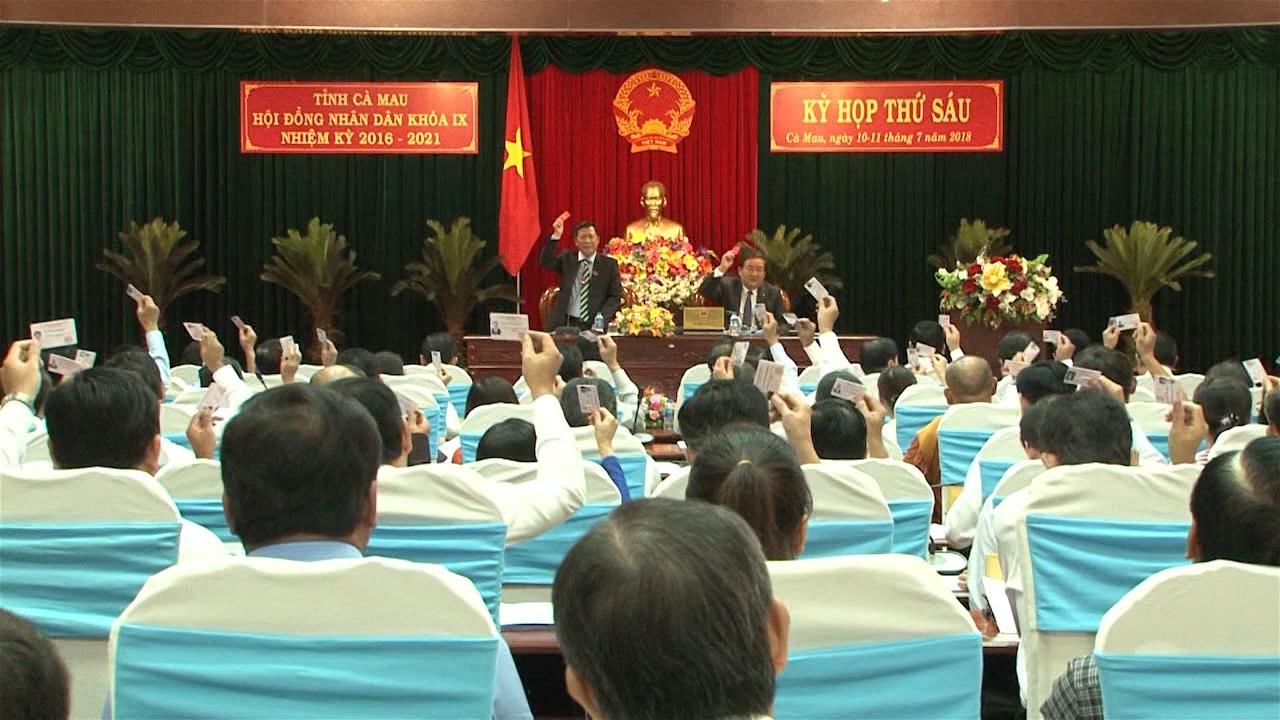 Bế mạc kỳ họp thứ 6, HĐND tỉnh Cà Mau khoá IX, nhiệm kỳ 2016 - 2021