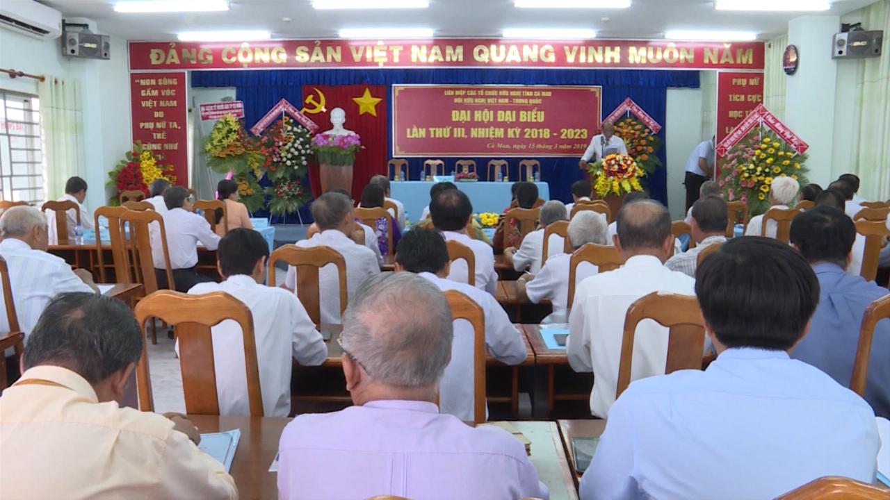 Đại hội Hội Hữu nghị Việt Nam - Trung Quốc tỉnh Cà Mau lần thứ III, nhiệm kỳ 2018 - 2023