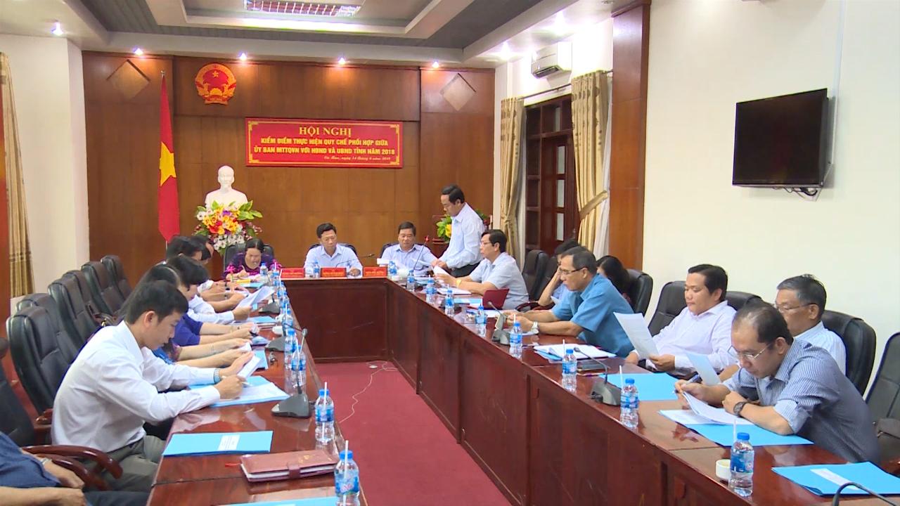 Kiểm điểm thực hiện Quy chế phối hợp giữa Ủy ban MTTQ Việt Nam tỉnh với HĐND và UBND tỉnh năm 2018